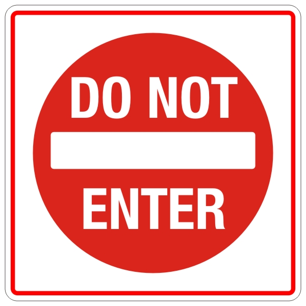 Do Not Enter Traffic Sign 24″ x 24″ « BC Site Service