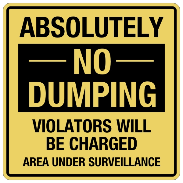Absolutely No Dumping Sign 24 X 24 Bc Site Service