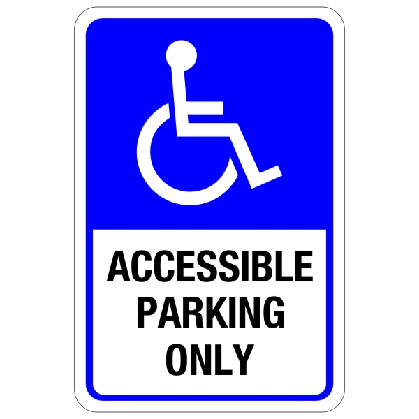 accessible parking only sign 12 u2033 x 18 u2033  u2013 bc site service