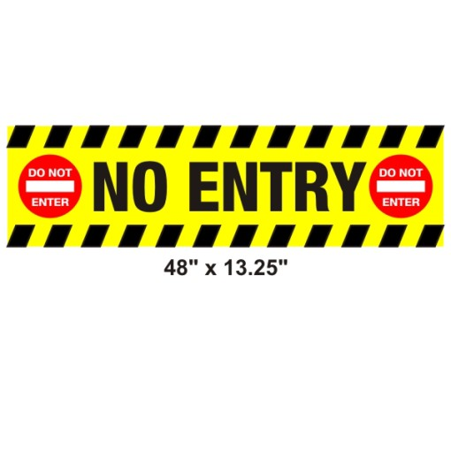 Heavy Duty Parcade No Entry 48″ x 13.25″