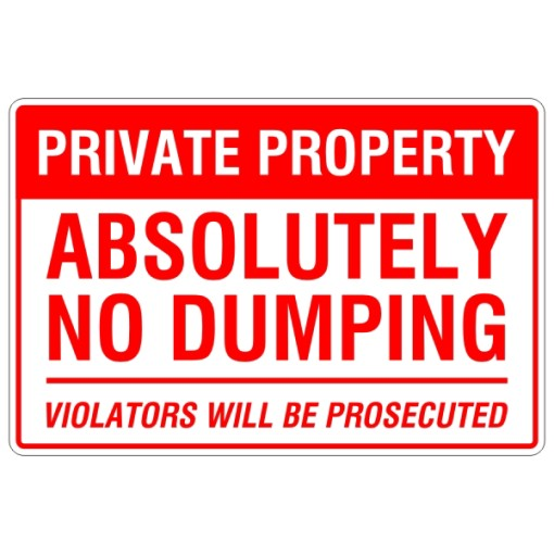 Private Property Absolutely No Dumping