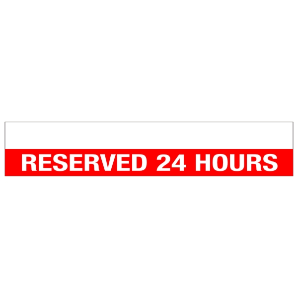 Reserved 24 Hours Parking Curb Sign 24 X 4 5 Bc Site