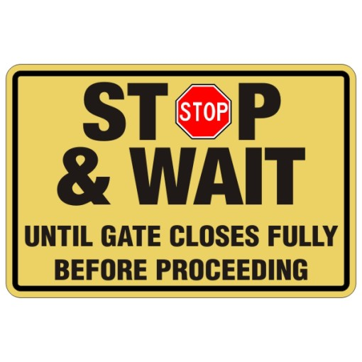 Stop and Wait Until Gate Closes Fully Before Proceeding