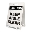 Caution Keep Aisle Clear White