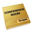 Occupied Brushed Gold Conference Room Sign With Squared Corners