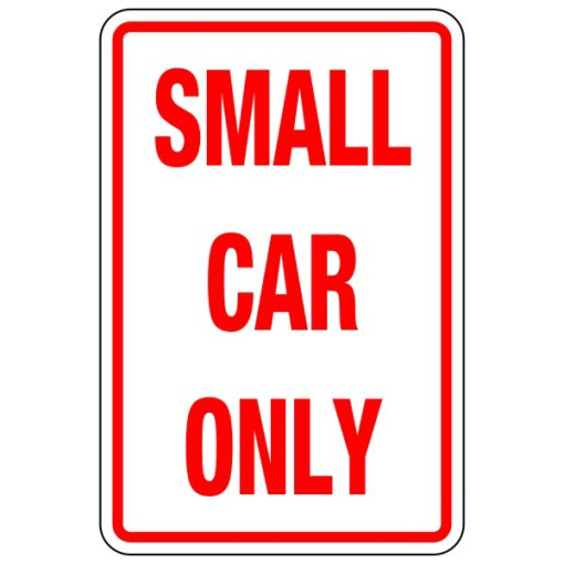 Small Car Only